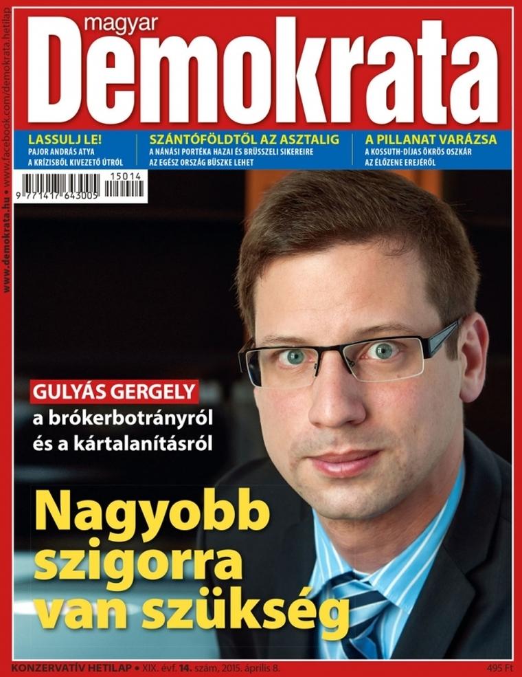 Gulyás Gergellyel a címlapján jelent meg a Demokrata - 444